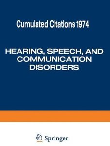 Hearing, Speech, and Communication Disorders