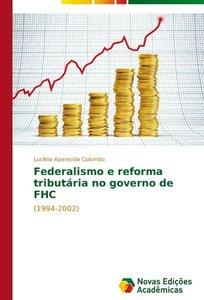 Federalismo e reforma tributária no governo de FHC
