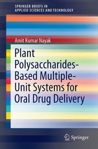 Plant Polysaccharides-Based Multiple-Unit Systems for Oral Drug