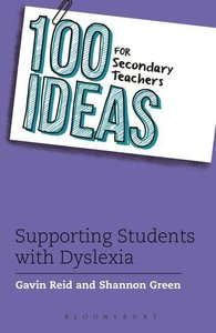 100 Ideas for Secondary Teachers: Supporting Children with D