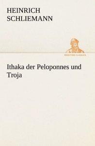 Ithaka der Peloponnes und Troja
