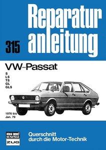 VW-Passat - S/LS/TS/GL/GLS 1976 bis Jan. 79