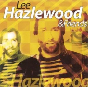 Lee Hazlewood & Friends