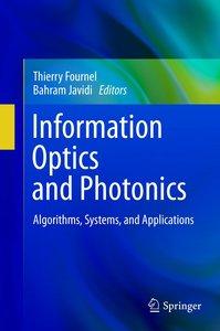 Advances in Information Optics
