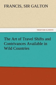 The Art of Travel Shifts and Contrivances Available in Wild Coun
