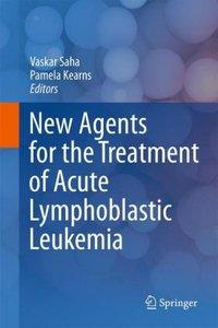 New Agents for the Treatment of Acute Lymphoblastic Leukemia