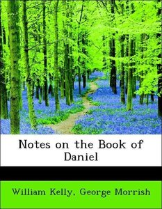 Notes on the Book of Daniel