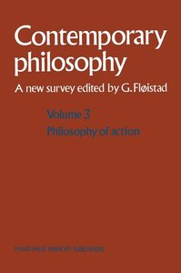 Volume 3: Philosophy of Action