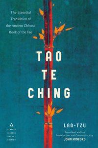Tao Te Ching: The Essential Translation of the Ancient Chinese B