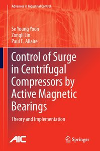 Control of Surge in Centrifugal Compressors by Active Magnetic B