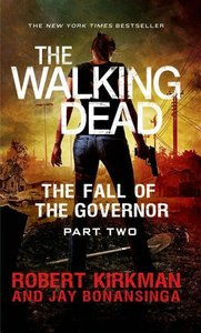 The Fall of the Governor: Part Two