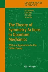 The Theory of Symmetry Actions in Quantum Mechanics