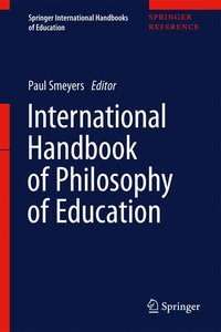 International Handbook of Philosophy of Education