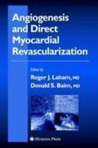 Angiogenesis and Direct Myocardial Revascularization