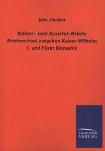 Kaiser- und Kanzler-Briefe