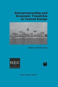 Entrepreneurship and Economic Transition in Central Europe