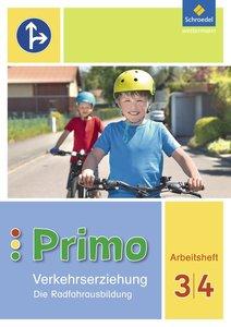 Primo.Verkehrserziehung 3 / 4. Arbeitsheft. Die Radfahrausbildun