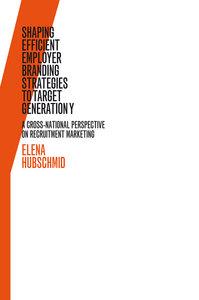 Shaping Efficient Employer Branding Strategies to Target Generat