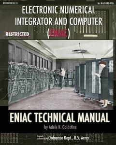 Electronic Numerical Integrator and Computer (ENIAC) ENIAC Techn