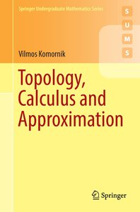 Topology, Calculus and Approximation