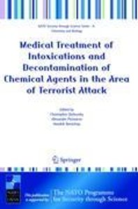 Medical Treatment of Intoxications and Decontamination of Chemic