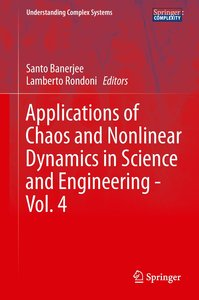 Applications of Chaos and Nonlinear Dynamics in Science and Engi