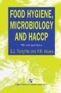 Food Hygiene, Microbiology and HACCP