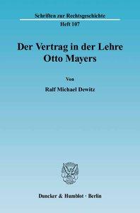 Der Vertrag in der Lehre Otto Mayers