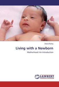 Living with a Newborn