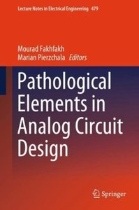 Pathological Elements in Analog Circuit Design