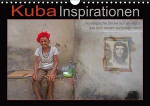 Kuba Inspirationen (Wandkalender 2019 DIN A4 quer)