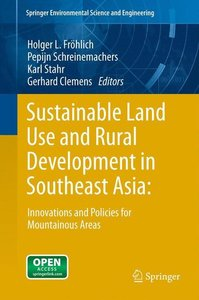 Sustainable Land Use and Rural Development in Southeast Asia: In