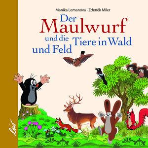 Der Maulwurf und die Tiere des Waldes