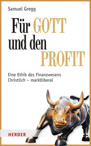 Für Gott und den Profit