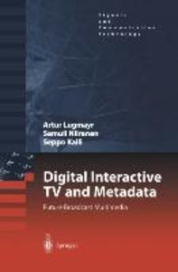 Digital Interactive TV and Metadata