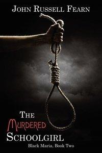 The Murdered Schoolgirl