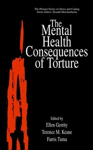 The Mental Health Consequences of Torture