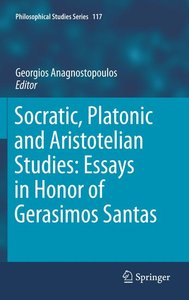 Socratic, Platonic and Aristotelian Studies: Essays in Honor of