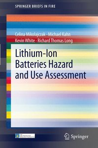 Lithium-Ion Batteries Hazard and Use Assessment