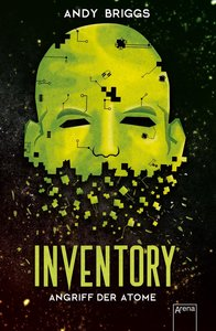 Inventory (2). Angriff der Atome