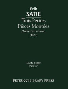 Trois Petites Pieces Montees - Study Score