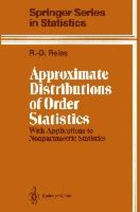 Approximate Distributions of Order Statistics