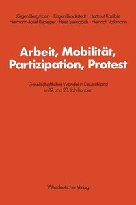 Arbeit, Mobilität, Partizipation, Protest
