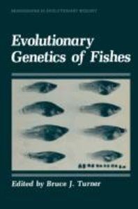 Evolutionary Genetics of Fishes