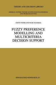 Fuzzy Preference Modelling and Multicriteria Decision Support