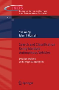 Search and Classification Using Multiple Autonomous Vehicles
