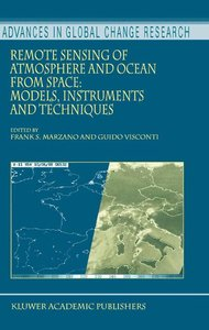 Remote Sensing of Atmosphere and Ocean from Space: Models, Instr