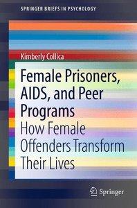 Female Prisoners, AIDS, and Peer Programs