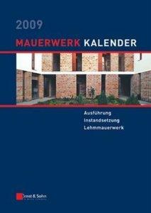 Mauerwerk-Kalender 2009: Schwerpunkt - Ausfuhrung von Mauerwerk