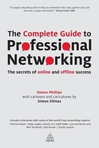 The Complete Guide to Professional Networking